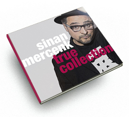 Sinan Mercenk, True Collection