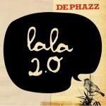 DEPHAZZ LaLa 2.0