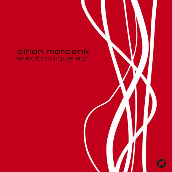 Electronique EP - Sinan Mercenk