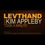 LEVTHAND - Took a minute - feat. Kim Appleby