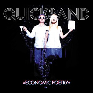 Quicksand - ecnonomic poetry