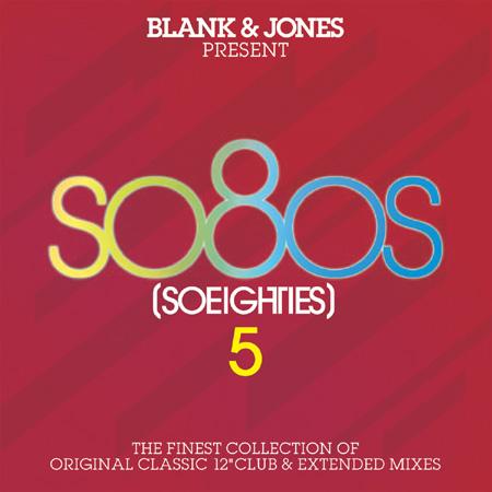 so8os 5 - Blank and Jones - soeighties 5