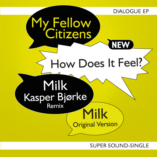 My Fellow Citiznes Dialogue EP