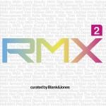 Blank & jones RMX2 Cover
